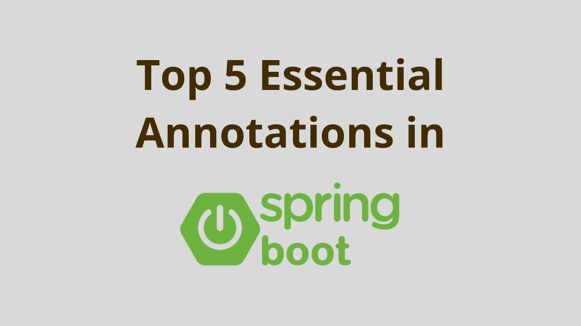 Image of 5 essential Spring Boot annotations