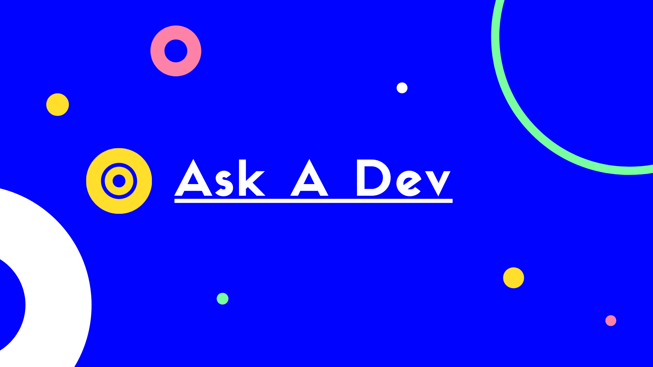 Image of the Ask A Dev