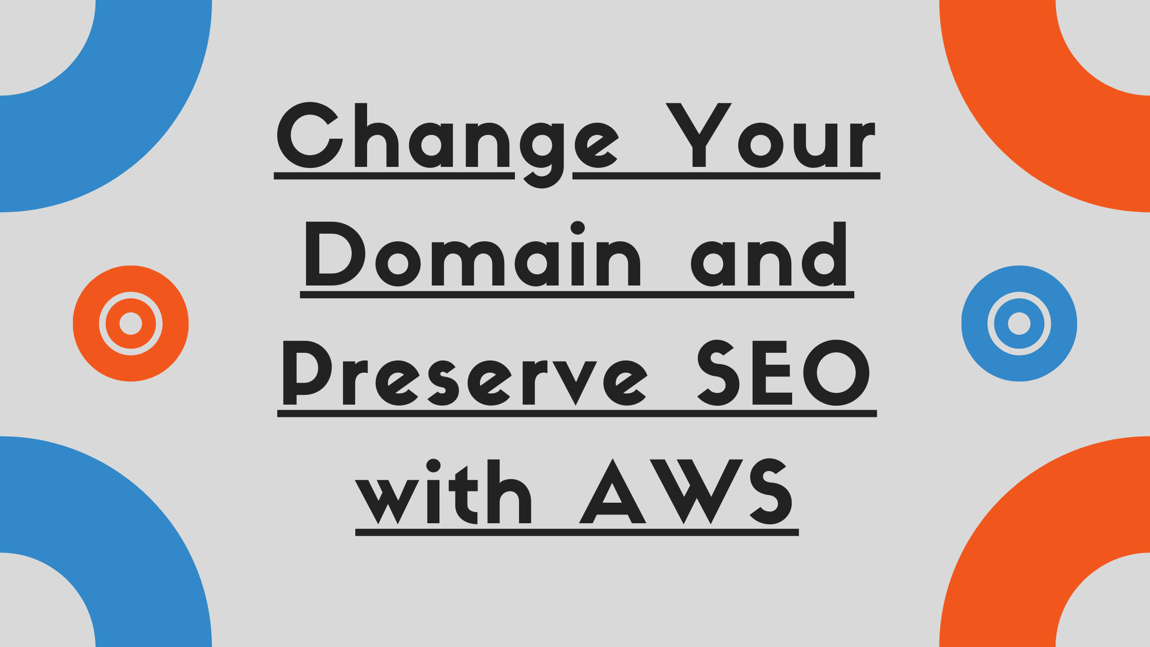 Image of Change your domain and preserve SEO with AWS Route 53, AWS S3, and AWS Cloudfront
