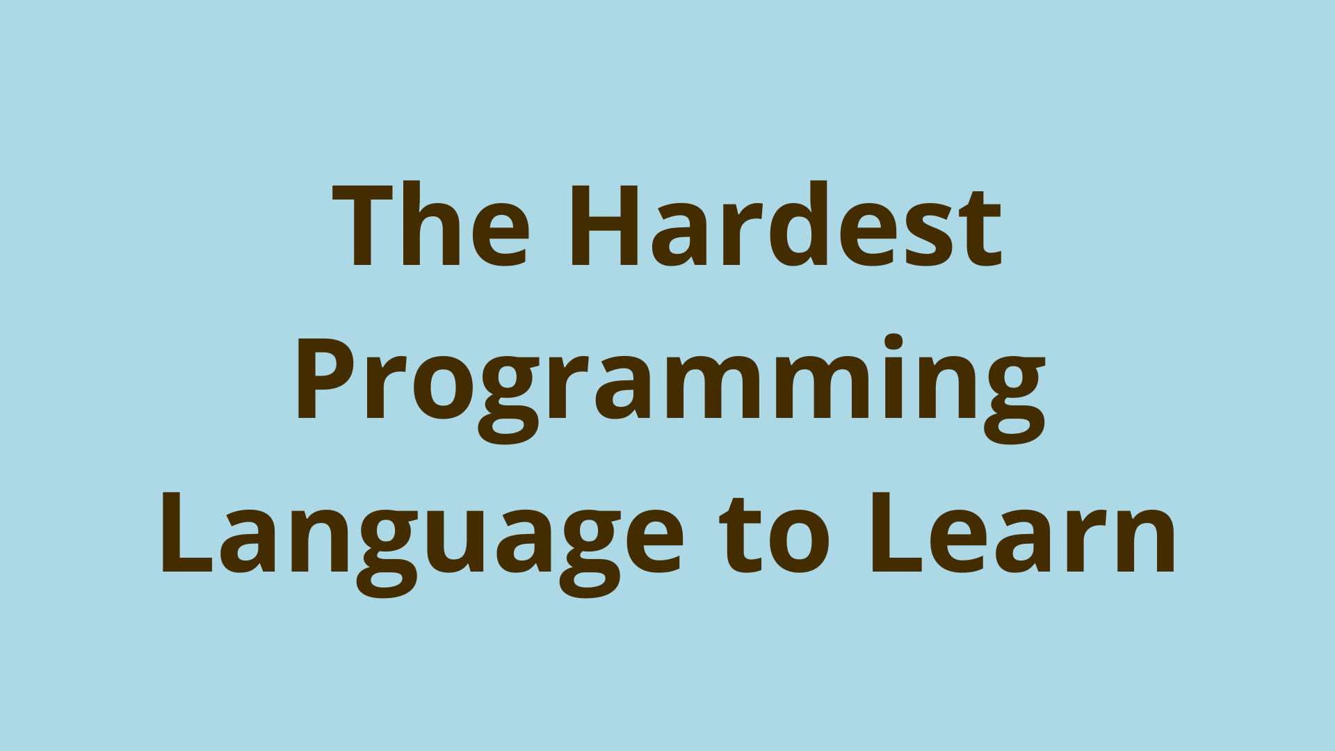 Image of What is the hardest programming language to learn?