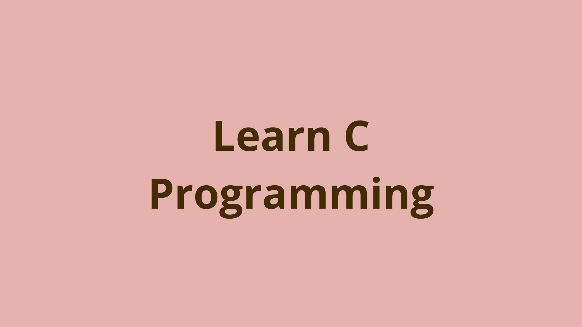 Image of Learn C programming and the rest will come
