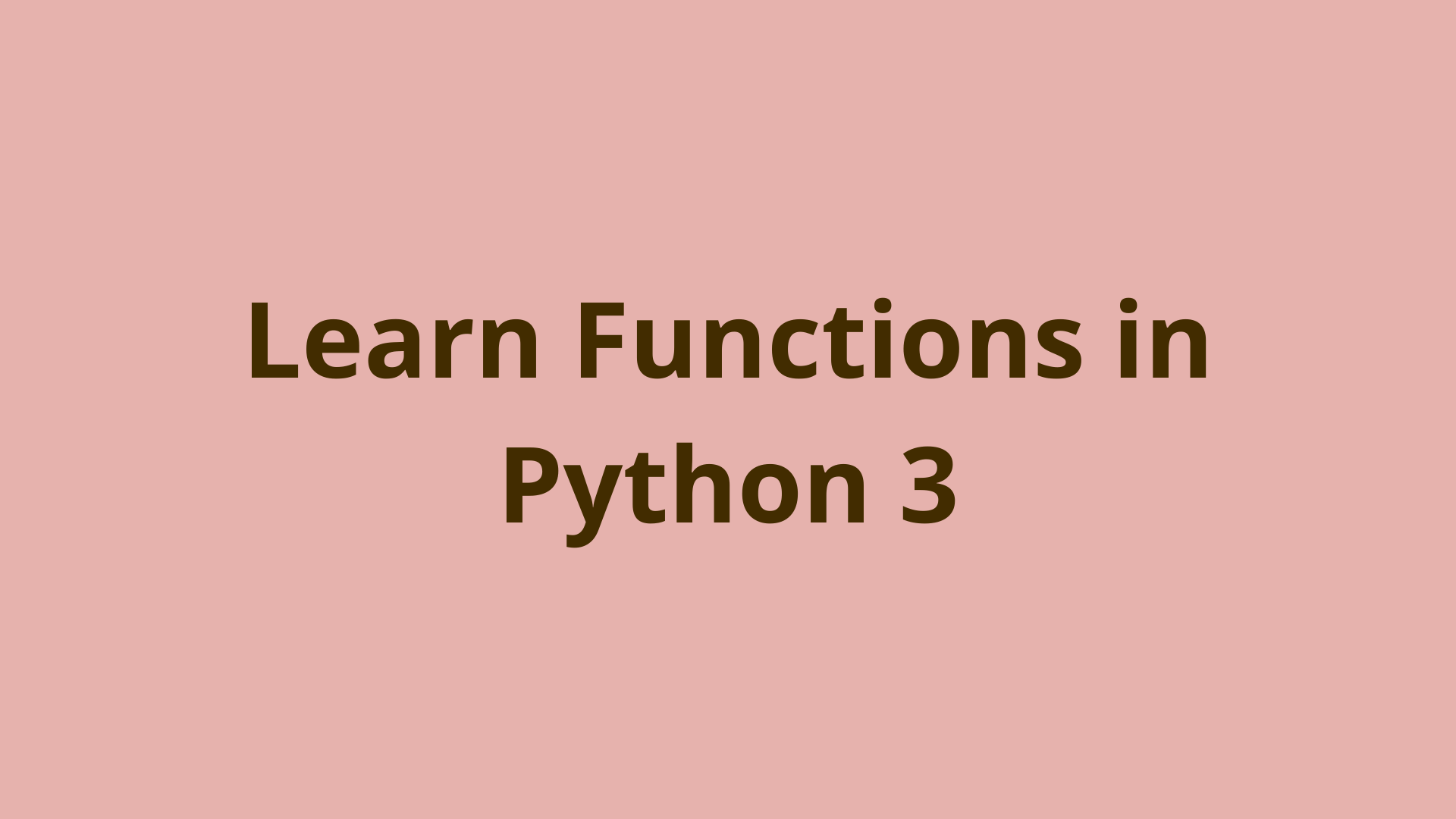 Image of Python 3 functions - learn Python programming tutorial