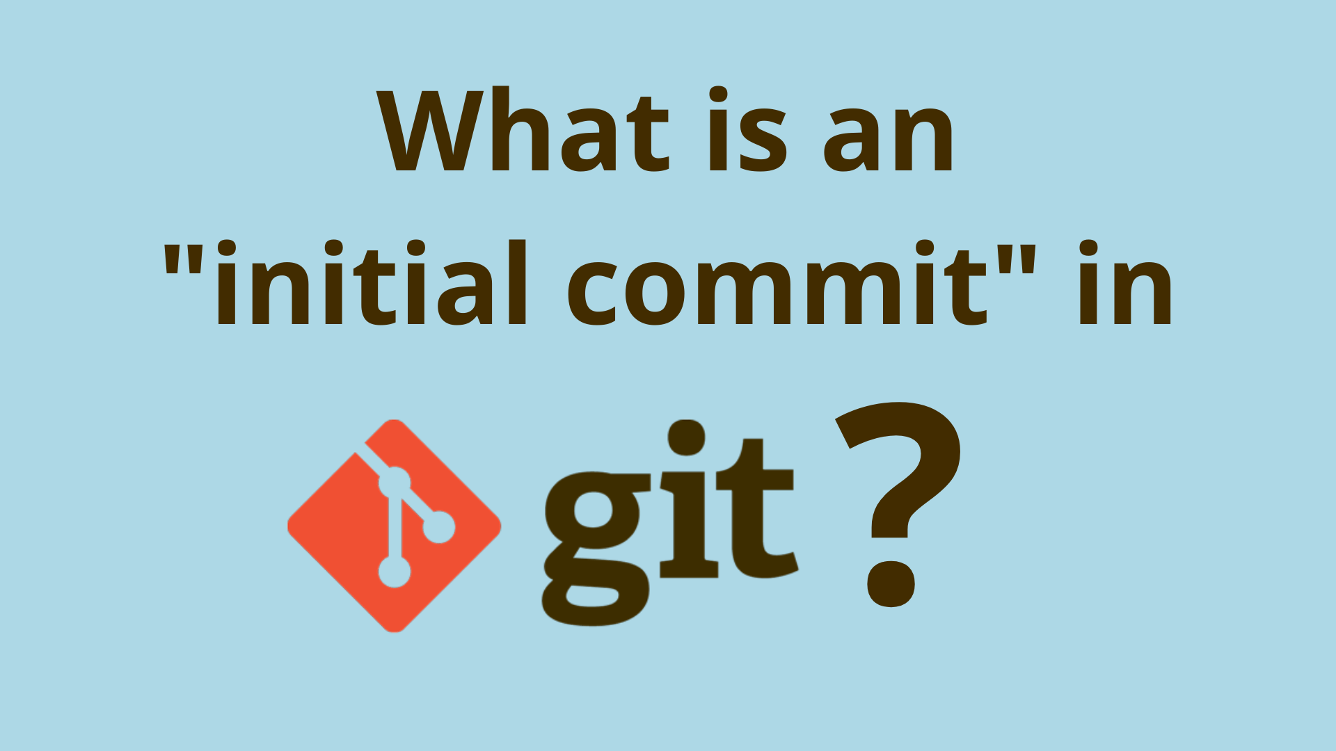 Image of What is an initial commit in Git?
